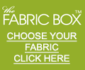 The Fabric Box - Choose your fabric CLICK HERE
