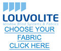 Louvolite - Choose your fabric - CLICK HERE
